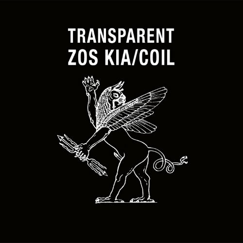 "Zos Kia / Coil - ""Transparent"" 2LP/CD reissue"